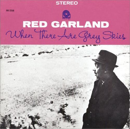 garland_whentherearegreyskies.jpg